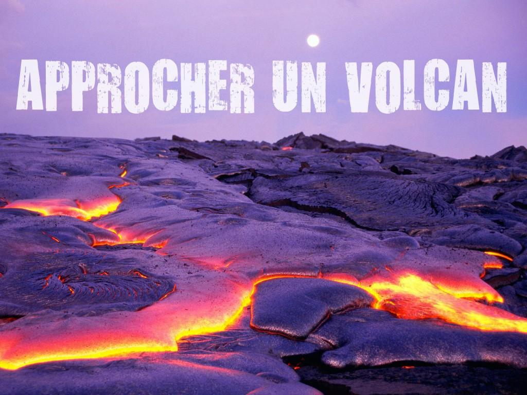 Projet : approcher un volcan